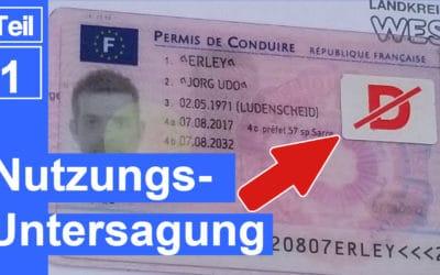 Nutzungsuntersagung eines EU Führerscheines in Deutschland