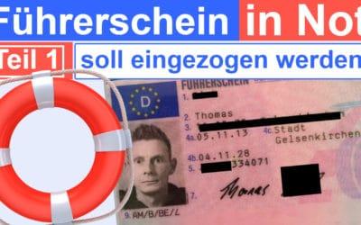Deutscher Führerschein soll eingezogen werden – Teil 1 mit Thomas